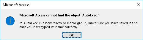 Microsoft Access error: Microsoft Access cannot find the object. If '...' is a new macro or macro group, make sure you have saved it and that you have typed its name correctly.