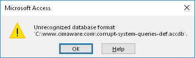 Microsoft Access error: Unrecognized database format