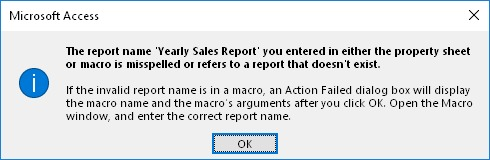 Error de Microsoft Access: The report name '...' you entered in either the property sheet or macro is misspelled or refers to a report that doesn't exist.