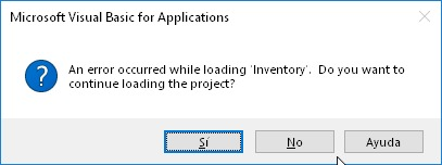 Error de Microsoft Access: An error occurred while loading '...'. Do you want to continue loading the project?.
